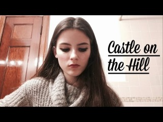 Castle on the Hill - Ed Sheeran (Cover)
