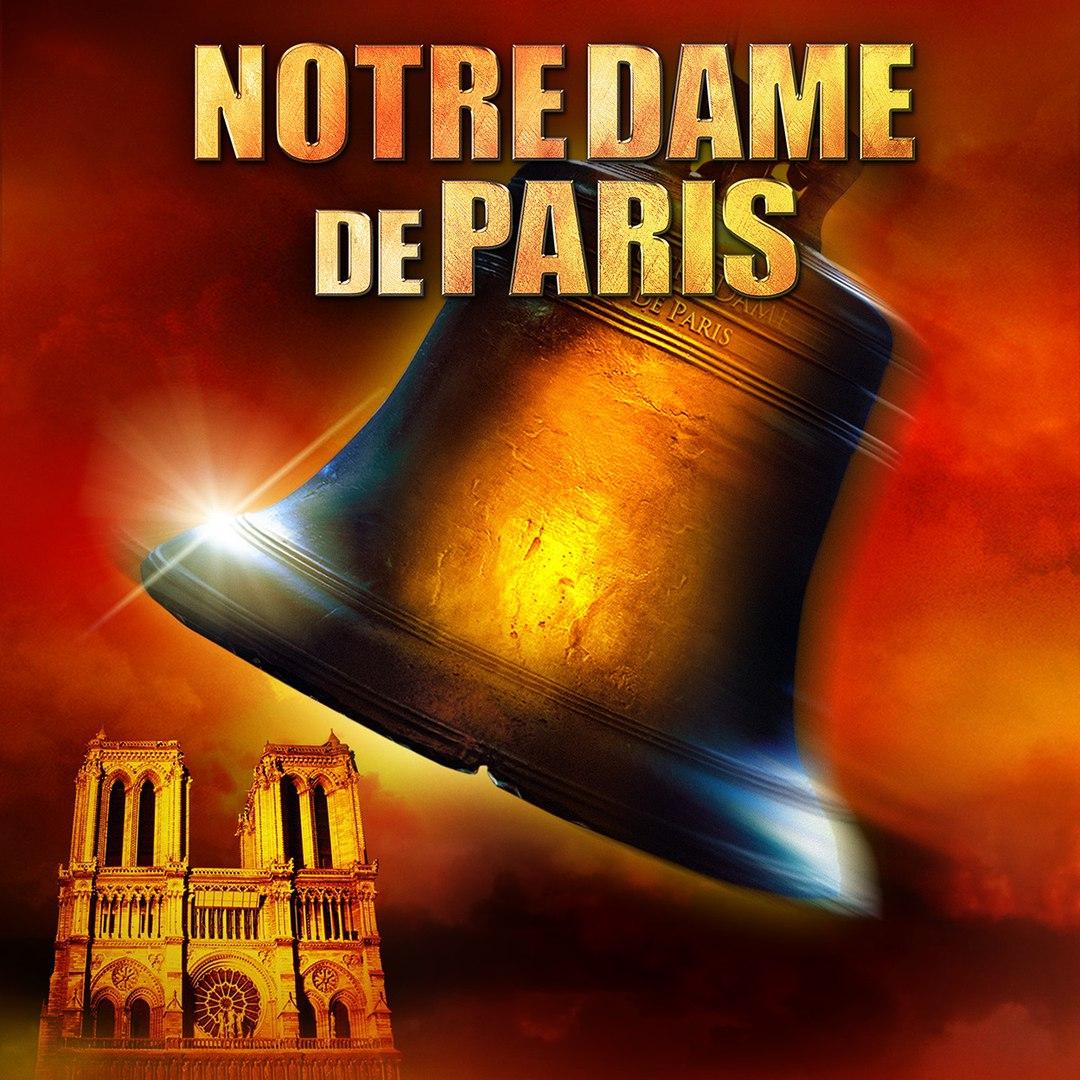 Афиша Москва 16-21.10.19 мюзикл Notre Dame de Paris в Москве