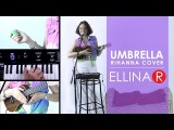 Rihanna - Umbrella (live looping cover by ELLINA R using Voice live 3, Garage Band &amp ukulele)