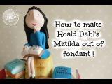 vk.comLakomkaVK Матильда из сахарной мастики (Роальд Даль). How to make Roald Dahl's Matilda out of fondant