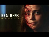 Multifandom | Heathens (collab)