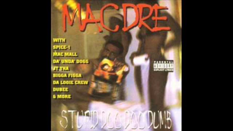 Mac Dre. Stupid Doo Doo Dumb (Full Album)