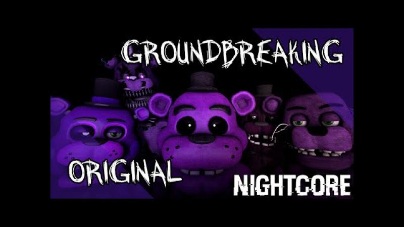 NIGHTCORE - Mr. Fazbear (Groundbreaking)