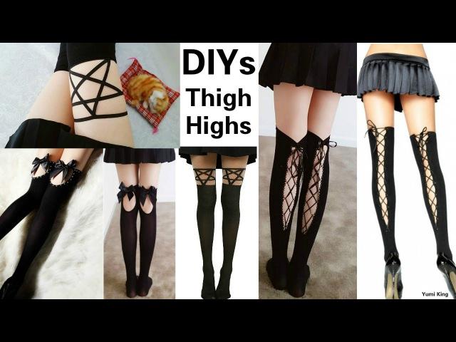 3 DIY Thigh Highs: DIY Lace Up Thigh HighsDIY Pentagram Garter/Thigh HighsDIY Cut out Thigh Highs