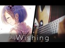 Wishing - Re:Zero Episode 18 Insert Song (Acoustic Guitar)【Tabs】
