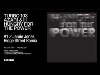Azari & III - Hungry For The Power - Jamie Jones Ridge Street Remix