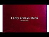 Electrelane - I only always think