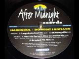 Hardsoul - Do What I Gotta Do (Large Latin Soul Mix)