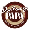DON'T WORRY PAPA BAR | Киров