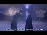 13 - Финальная песня [часть 1: Я стану Вашей пешкою] (рус. саб - AnnaT34&tami-S)
