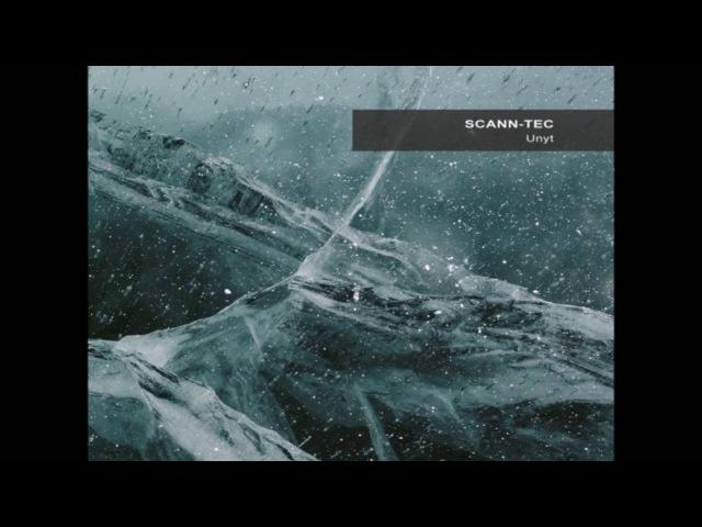 Scann Tec Unyt Full Album