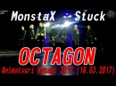 [GP] MonstaX - Stuck dance cover by OCTAGON [Animatsuri Hanami 2017 (18.03.2017)]