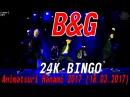 [GP] 24K - BINGO dance cover by B G [Animatsuri Hanami 2017 (18.03.2017)]