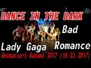 [GP] Lady Gaga - Bad Romance dance cover by DANCE IN THE DARK [Animatsuri Hanami 2017 (18.03.2017)]