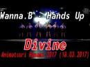 [GP] Wanna.B - Hands Up dance cover by Divine [Animatsuri Hanami 2017 (18.03.2017)]