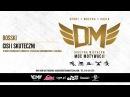 DM4-Bosski - CISI I SKUTECZNI prod.Bngrski