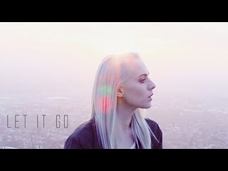 Let It Go James Bay Madilyn Bailey