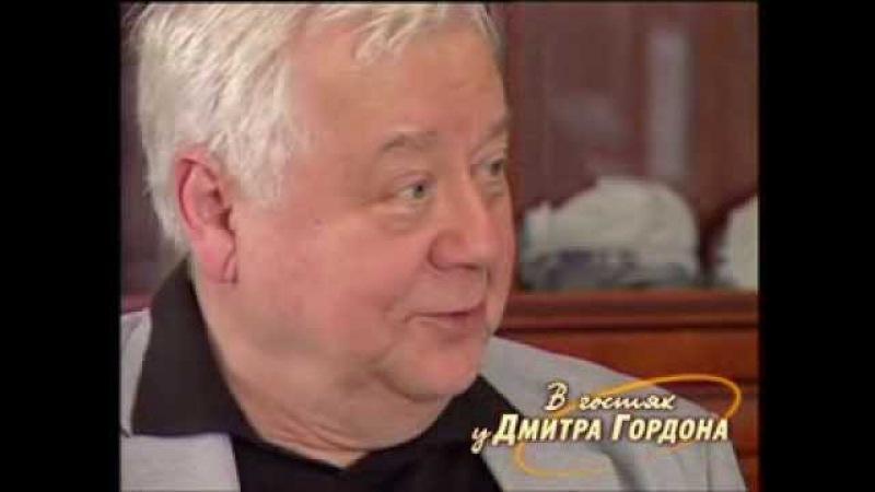 Олег Табаков В гостях у Дмитрия Гордона 1 2 2007