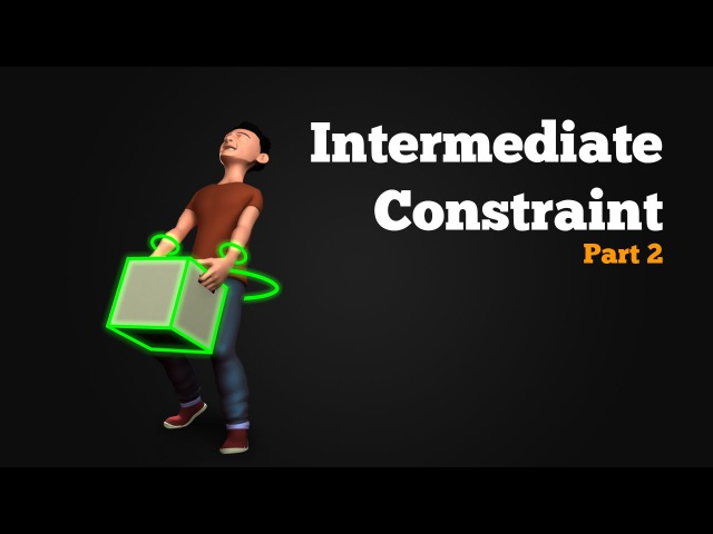 Parent Constraint - Intermediate Setup
