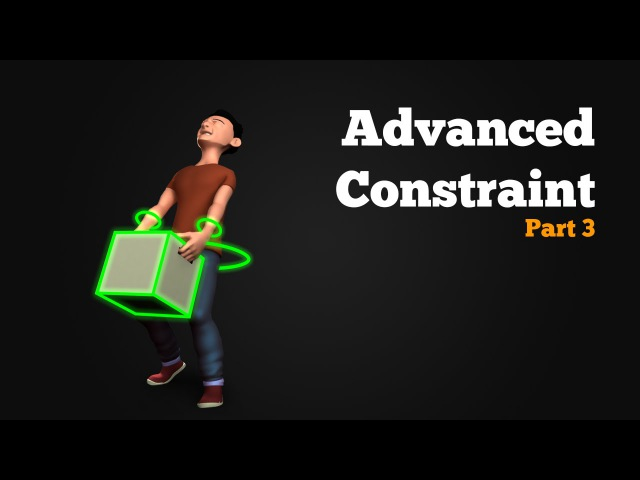 Parent Constraint - Advanced Setup