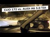 Clio Sport 172 vs. Audi A6 3.0 TDI quattro (C6)