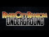 River City Ransom Underground Launch Trailer