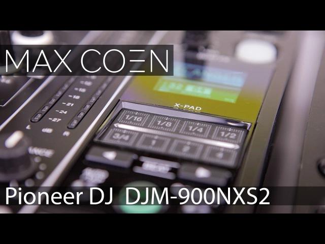 ОБЗОР МИКШЕРА Pioneer DJ DJM-900NXS2