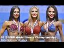 2016 IFBB World Fitness Championships BIKINI 169cm