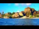 Релакс видео и приятная музыка Сейшелы острова мечты