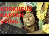 Korkusuz Kaptan Sving - Türk Filmi