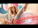 Deep House 2017 - The best of Vocal Deep House, Nu disco &amp Chill Out Music Mix Ahmet Kilic Set 18