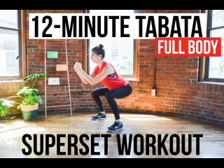 12-Minute Full-Body Tabata Workout - 3 HIIT Supersets of Bodyweight Exercises