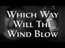Which Way Will The Wind Blow - Trevor Bolder - Music Video