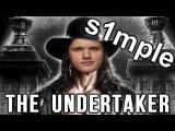 S1mple The Undertaker (CSGO)