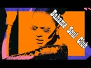 Bahama Soul Club - Muévelo Papi ft.Olvido Ruiz