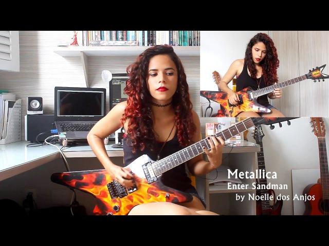 Metallica Enter Sandman Guitar Cover w Solo by Noelle dos Anjos