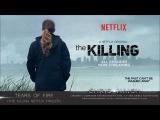 TEARS OF FIRE - Chris Haigh The Killing Netflix Trailer Music 2017