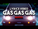 Manuel - Gas Gas Gas Lyrics Video [Eurobeat/Initial D]