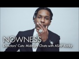 ASAP Rocky in 'Directors Cuts Midnight Chats'