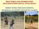 Nirin Vora the Successful Baseball Player's Winning Game - Dinesh Vora