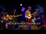 Ian Fletcher Thornley - Control All-Star Jam (LIVE from the Suhr Factory Party 2016)