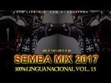 Semba Mix (100  Lingua Nacional) II Mix 2017 Vol. 15 - Eco Live Mix Com Dj Ecozinho