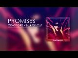 CRASPORE x ✝BL▲CK C∆T✝ - Promises (Audio)