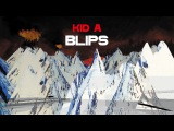 Radiohead - Kid A Blips (Sorted By Track Order)