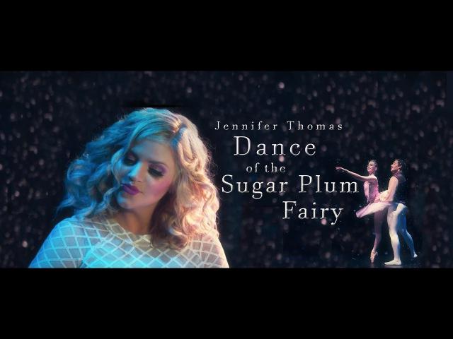 Dance of the Sugar Plum Fairy (Epic Cinematic Piano) - Jennifer Thomas