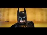 Лего Фильм: Бэтмен / The Lego Batman Movie (2017) | Русский дублированный трейлер