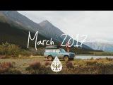 IndieRockAlternative Compilation - March 2017 (1