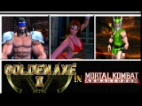 Mortal Kombat Armageddon (K.A.F) - Golden Axe 2 Main Characters - Gameplay