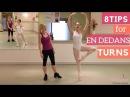 TOP TIPS for En Dedans Turns!