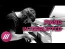 Piano Interrupted. Электронно-классическая импровизация в эфире